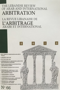 The Lebanese Review of Arab and International Arbitration